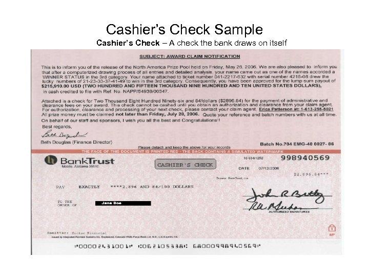 Cashier's Check Sample Cashier's Check – A check the bank draws on itself