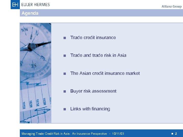 Agenda < Trade credit insurance < Trade and trade risk in Asia < The