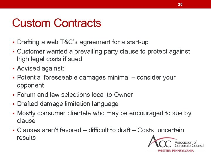 26 Custom Contracts • Drafting a web T&C's agreement for a start-up • Customer