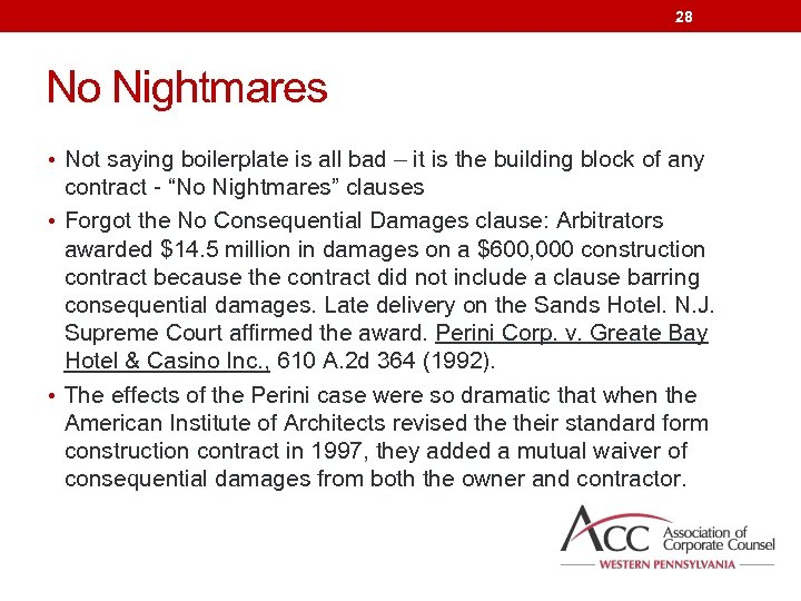 28 No Nightmares • Not saying boilerplate is all bad – it is the