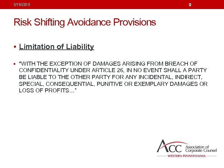 3/19/2018 9 Risk Shifting Avoidance Provisions § Limitation of Liability §
