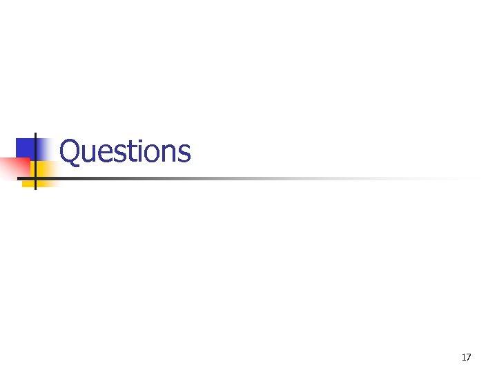 Questions 17