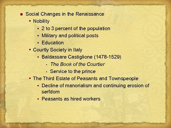 n Social Changes in the Renaissance Nobility § 2 to 3 percent of the
