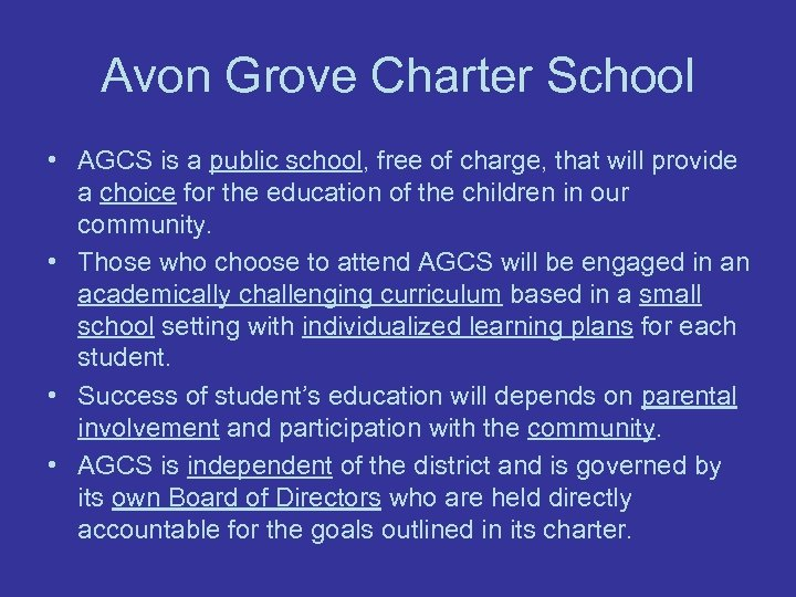 Avon Grove Charter School • AGCS is a public school, free of charge, that