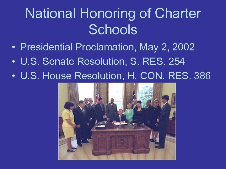 National Honoring of Charter Schools • Presidential Proclamation, May 2, 2002 • U. S.