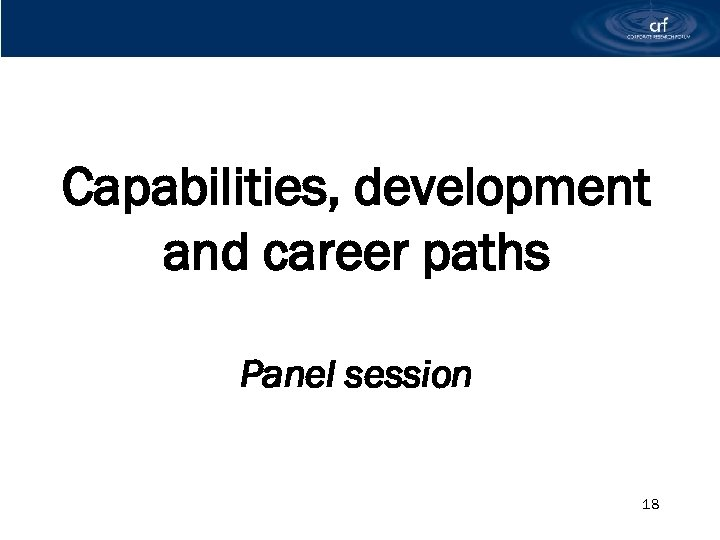 Capabilities, development and career paths Panel session 18