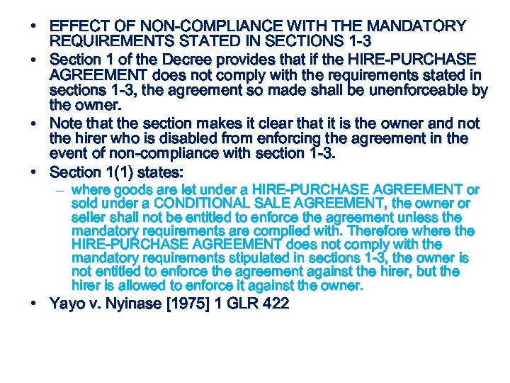 • EFFECT OF NON-COMPLIANCE WITH THE MANDATORY REQUIREMENTS STATED IN SECTIONS 1 -3