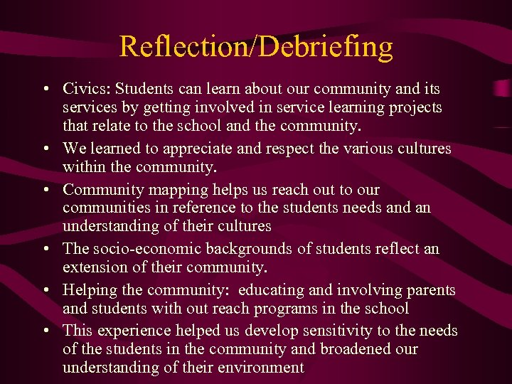 Reflection/Debriefing • Civics: Students can learn about our community and its services by getting