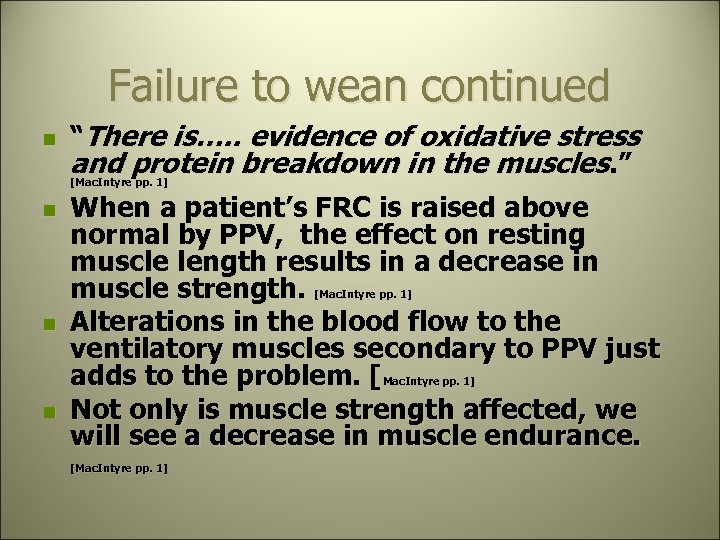 """Failure to wean continued n """"There is…. . evidence of oxidative stress and protein"""