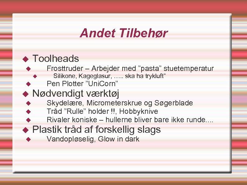 """Andet Tilbehør Toolheads Frosttruder – Arbejder med """"pasta"""" stuetemperatur Silikone, Kageglasur, …. . ska"""