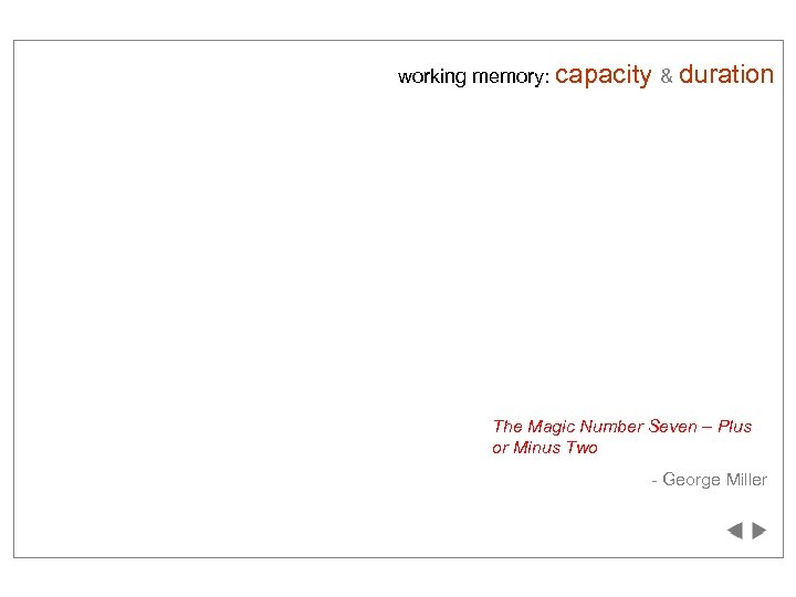 working memory: capacity & duration afbzegoyktvp The Magic Number Seven – Plus or Minus
