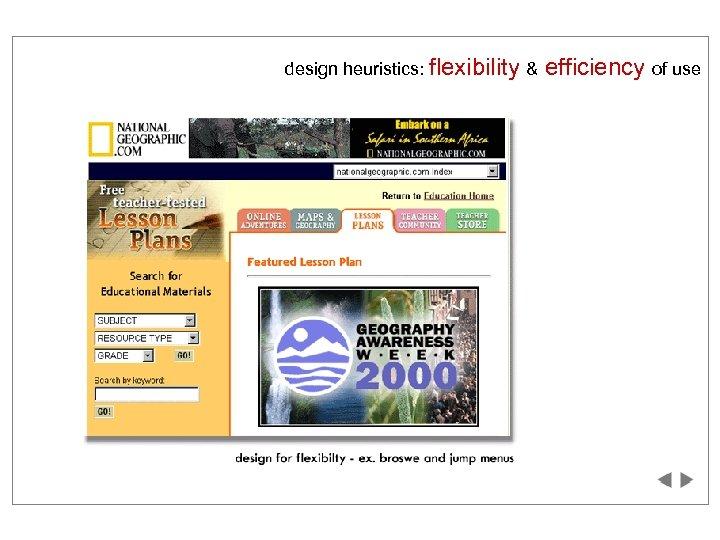 design heuristics: flexibility & efficiency of use