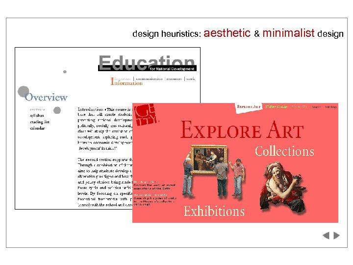 design heuristics: aesthetic & minimalist design