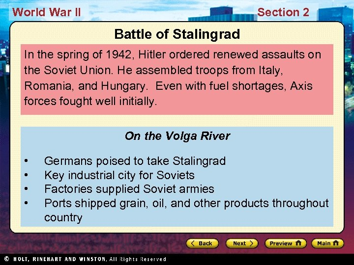 World War II Section 2 Battle of Stalingrad In the spring of 1942, Hitler