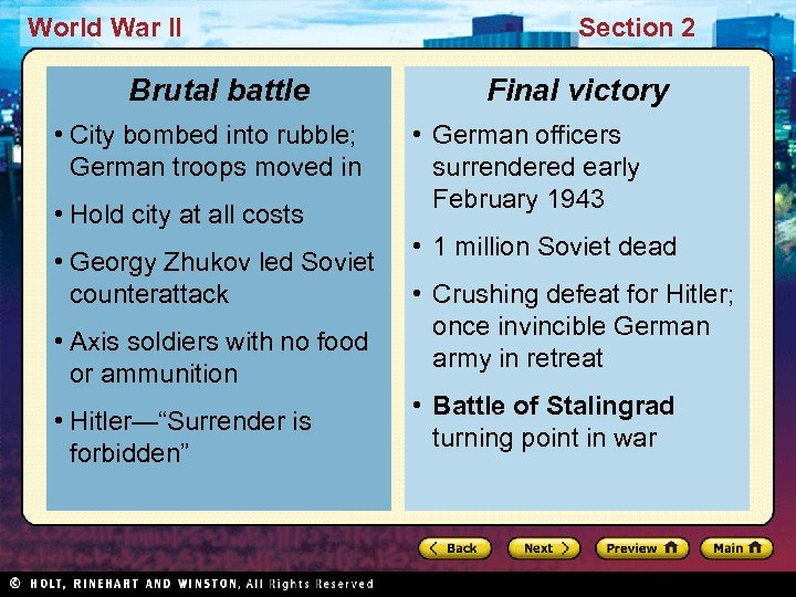 World War II Brutal battle • City bombed into rubble; German troops moved in