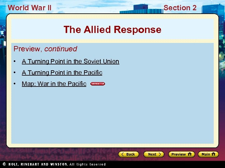 World War II Section 2 The Allied Response Preview, continued • A Turning Point