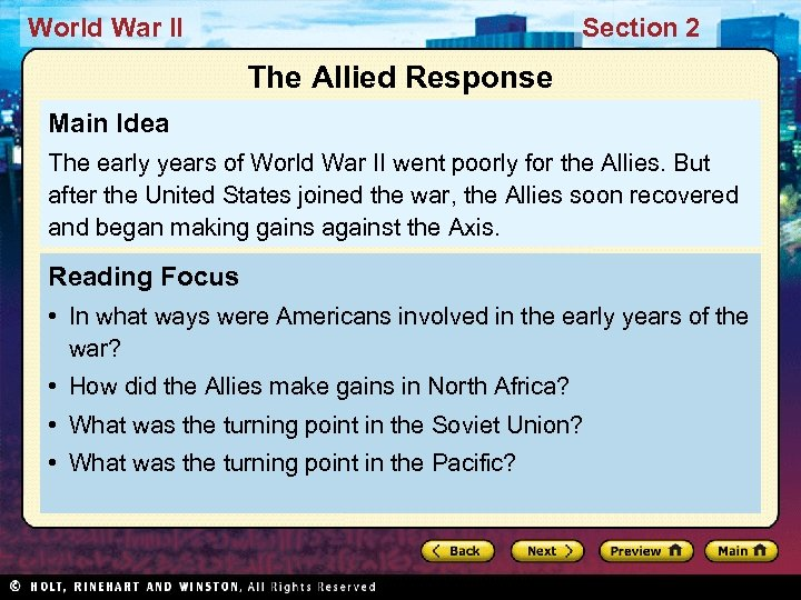 World War II Section 2 The Allied Response Main Idea The early years of