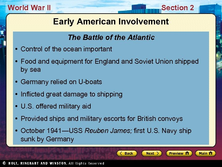 World War II Section 2 Early American Involvement The Battle of the Atlantic •