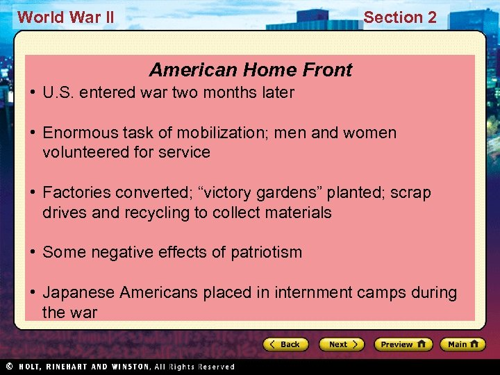 World War II Section 2 American Home Front • U. S. entered war two