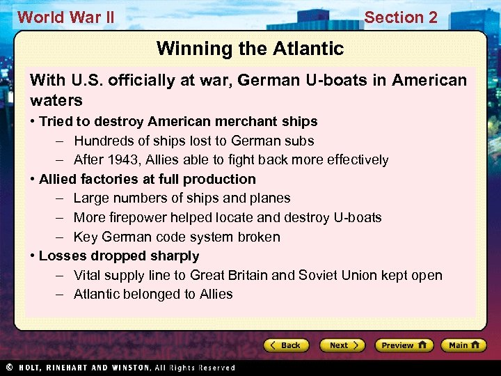 World War II Section 2 Winning the Atlantic With U. S. officially at war,