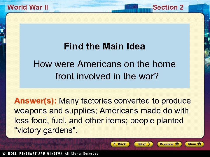 World War II Section 2 Find the Main Idea How were Americans on the