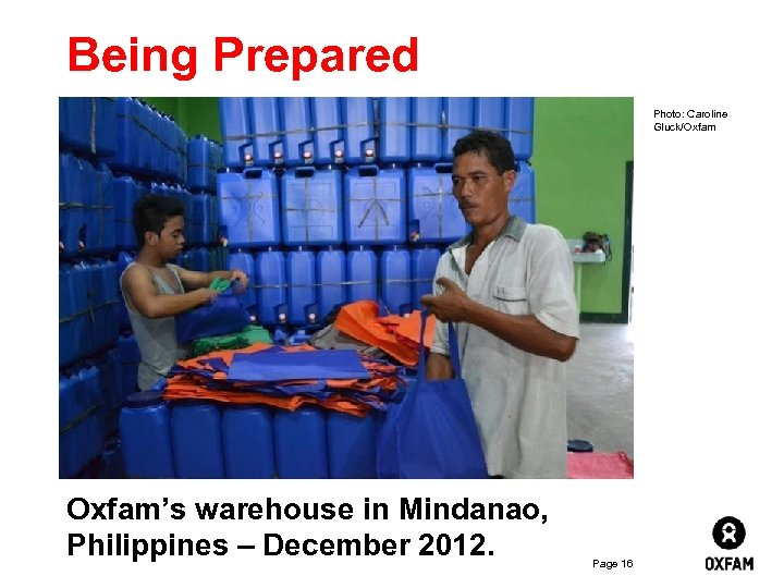 Being Prepared Photo: Caroline Gluck/Oxfam Inside Lebanon – not going to school Oxfam's warehouse