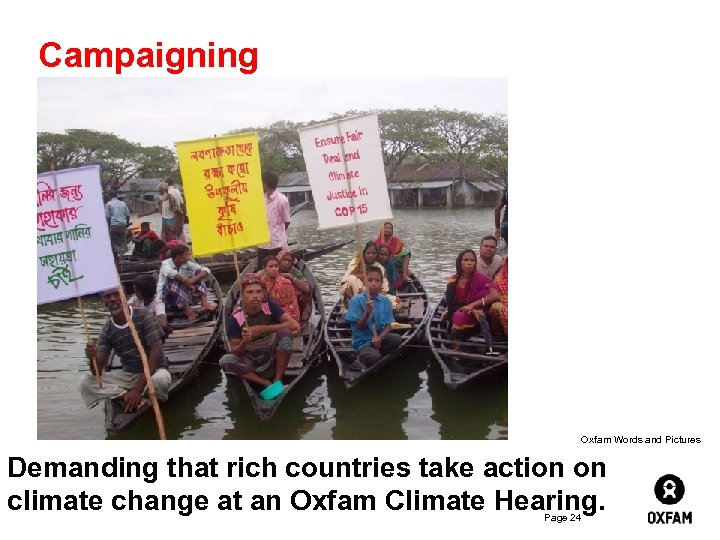 Campaigning Oxfam Words and Pictures Demanding that rich countries take action on climate change