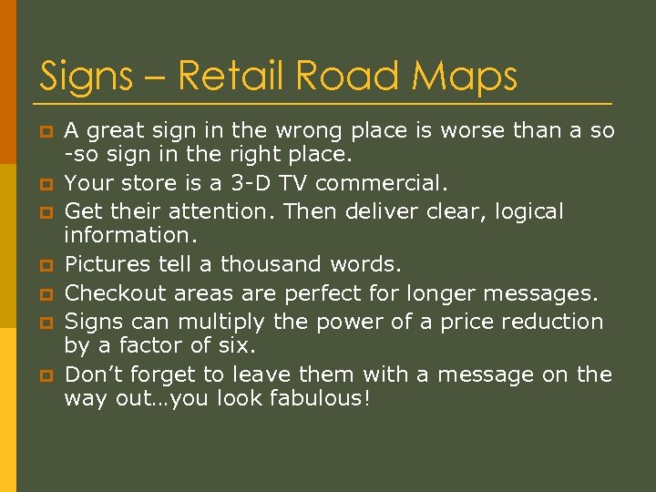 Signs – Retail Road Maps p p p p A great sign in the