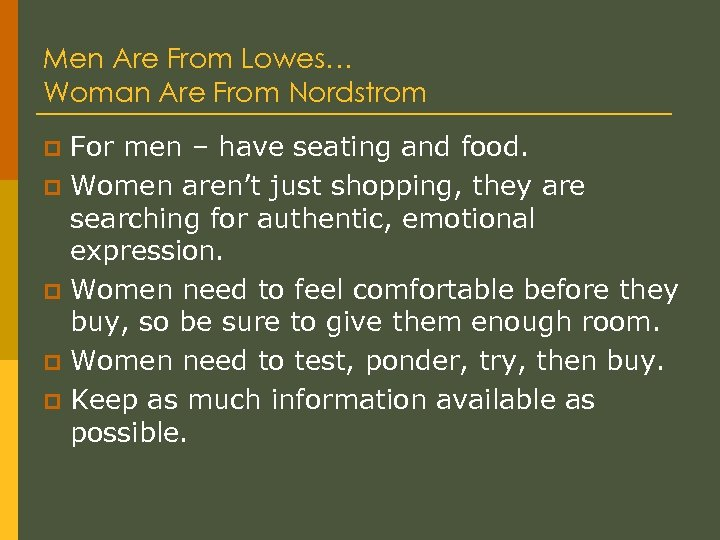 Men Are From Lowes… Woman Are From Nordstrom p p p For men –