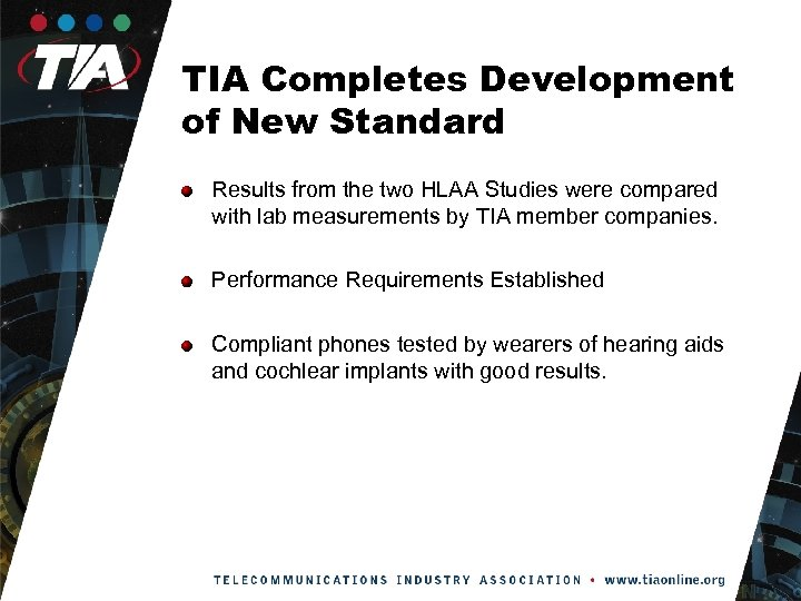 TIA Completes Development of New Standard Results from the two HLAA Studies were compared