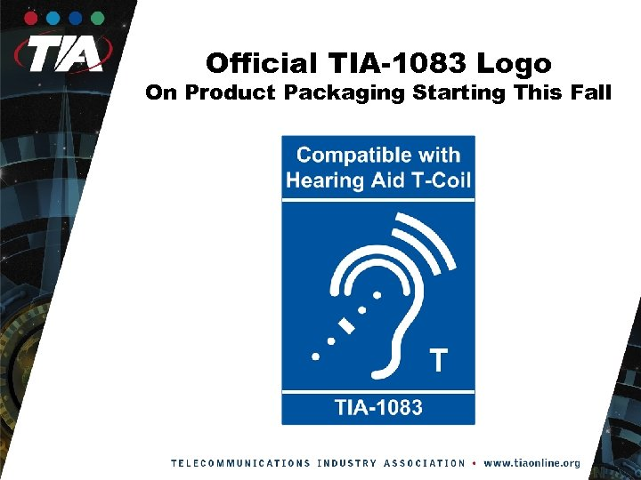 Official TIA-1083 Logo On Product Packaging Starting This Fall