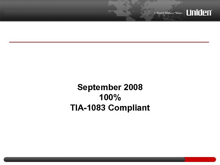 September 2008 100% TIA-1083 Compliant