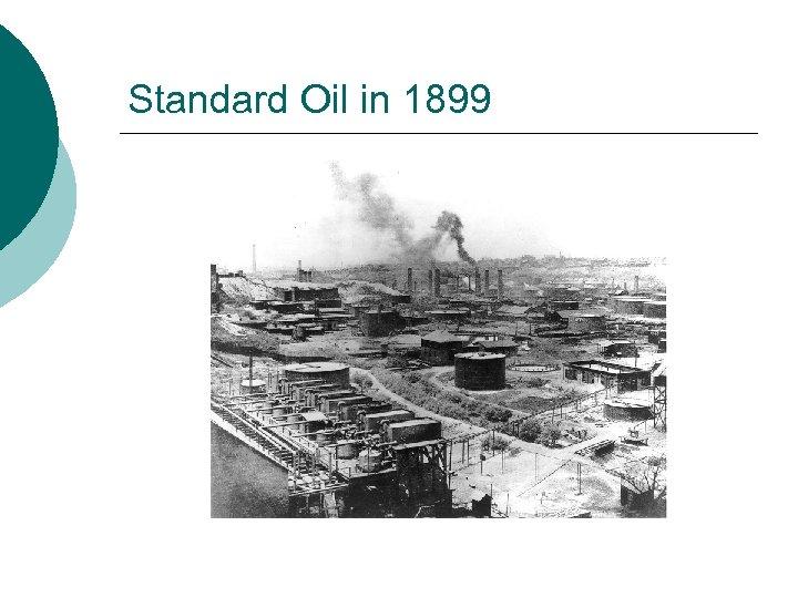 Standard Oil in 1899