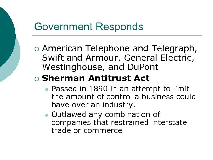 Government Responds American Telephone and Telegraph, Swift and Armour, General Electric, Westinghouse, and Du.