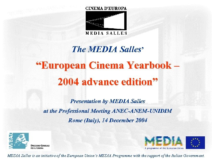 "The MEDIA Salles' ""European Cinema Yearbook – 2004 advance edition"" Presentation by MEDIA Salles"