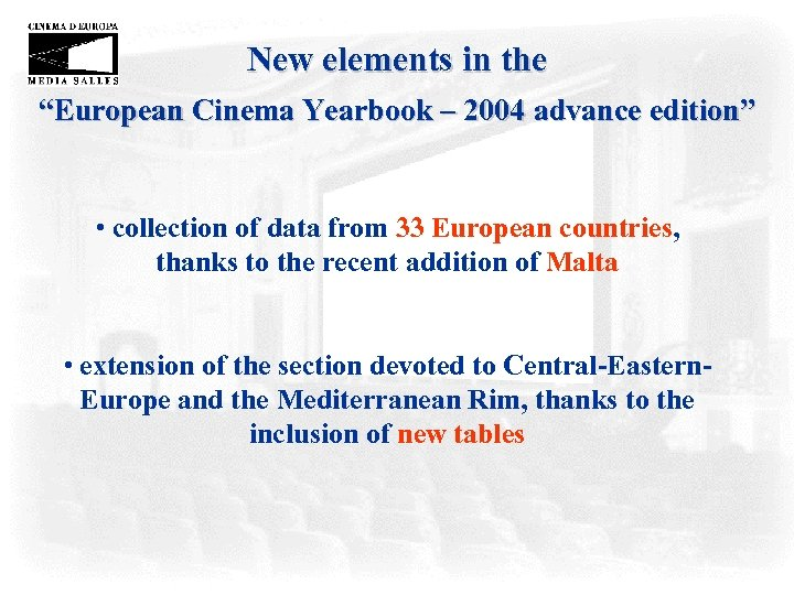 "New elements in the ""European Cinema Yearbook – 2004 advance edition"" • collection of"