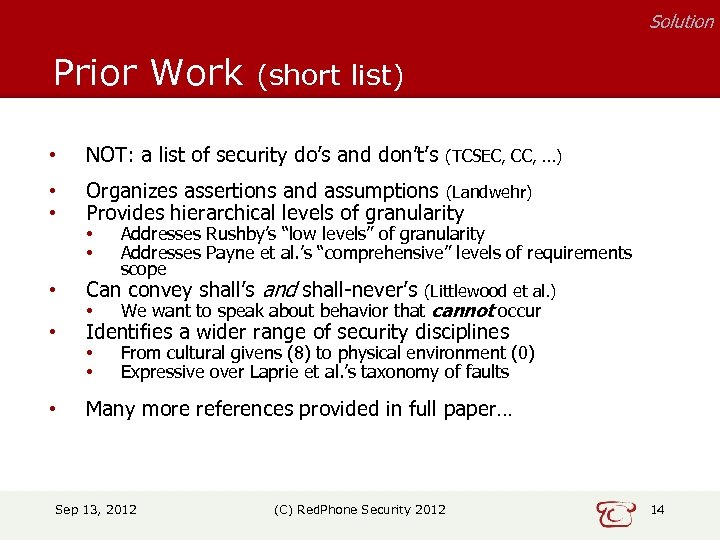 Solution Prior Work (short list) • NOT: a list of security do's and don't's