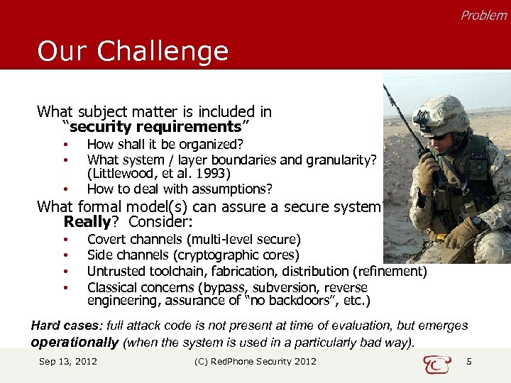 "Problem Our Challenge What subject matter is included in ""security requirements"" • • •"