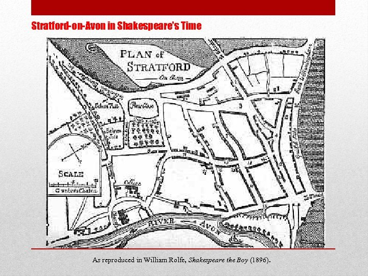 Stratford-on-Avon in Shakespeare's Time As reproduced in William Rolfe, Shakespeare the Boy (1896).