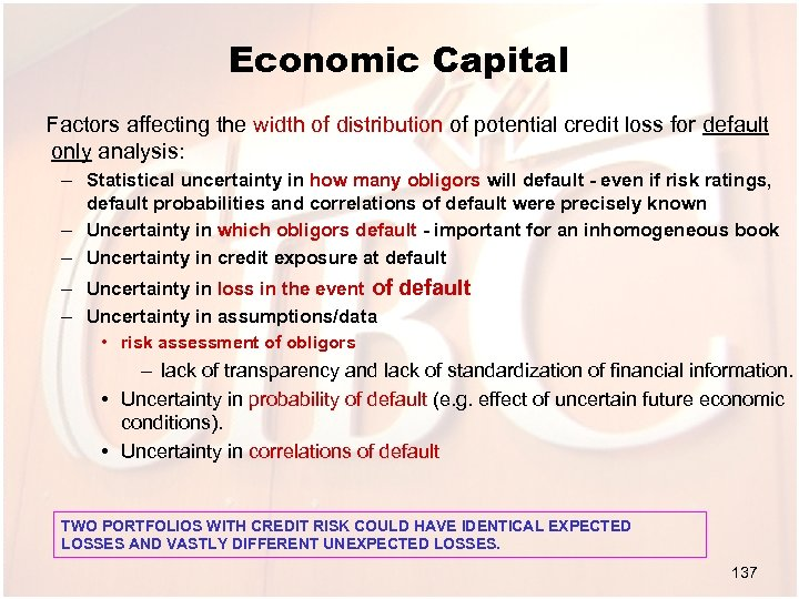 Economic Capital Factors affecting the width of distribution of potential credit loss for default