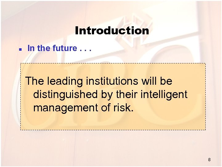 Introduction n In the future. . . The leading institutions will be distinguished by