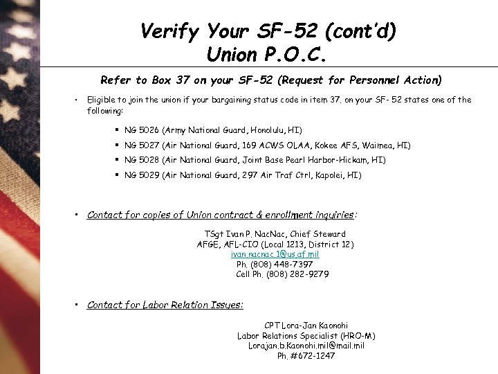 Verify Your SF-52 (cont'd) Union P. O. C. Refer to Box 37 on your