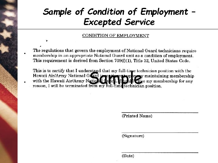 Sample of Condition of Employment – Excepted Service **Derived from Section 709(f)(1), Title 32,