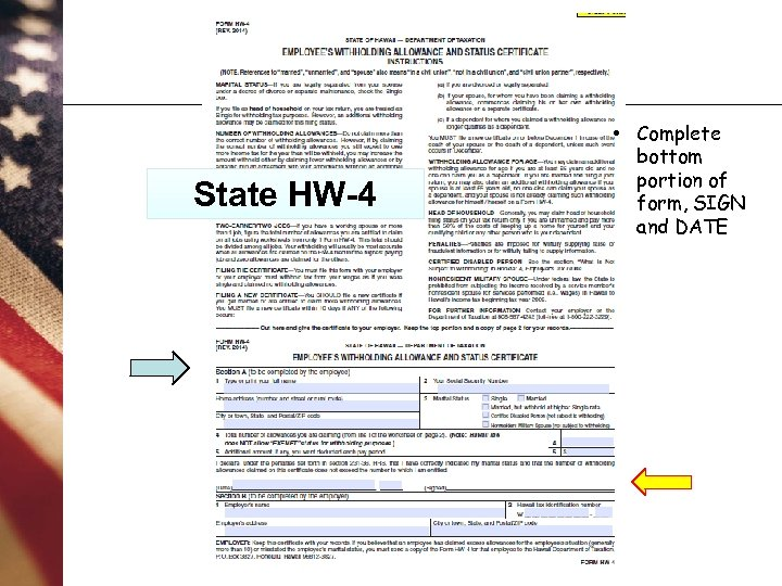 State HW-4 • Complete bottom portion of form, SIGN and DATE