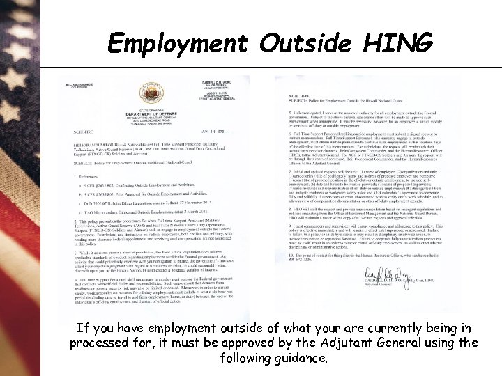 Employment Outside HING If you have employment outside of what your are currently being