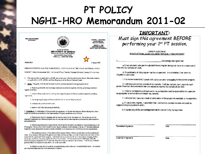 PT POLICY NGHI-HRO Memorandum 2011 -02 IMPORTANT: Must sign this agreement BEFORE performing your