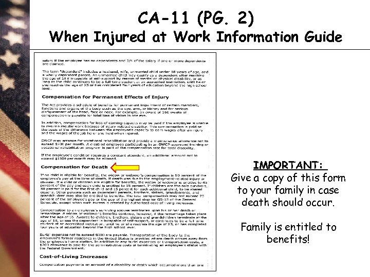 CA-11 (PG. 2) When Injured at Work Information Guide IMPORTANT: Give a copy of