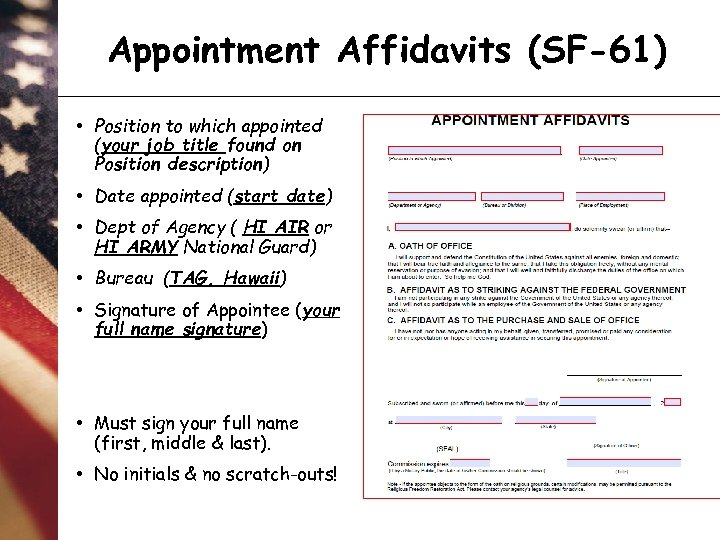 Appointment Affidavits (SF-61) • Position to which appointed (your job title found on Position