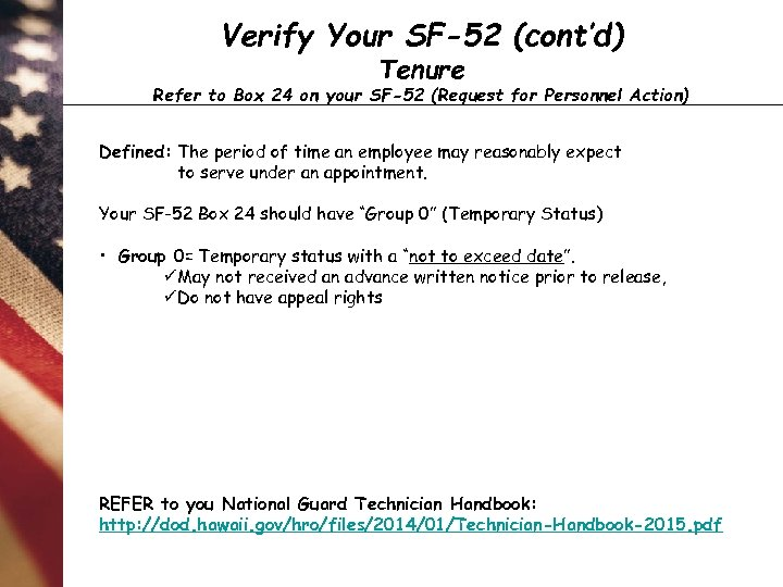 Verify Your SF-52 (cont'd) Tenure Refer to Box 24 on your SF-52 (Request for