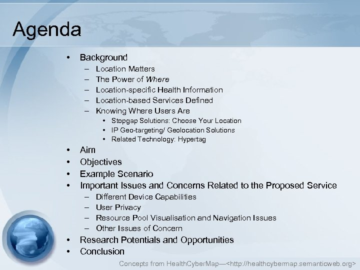 Agenda • Background – – – Location Matters The Power of Where Location-specific Health